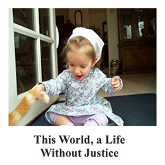 This World, a Life Without Justice